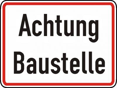 Warn/Hinweisschild Achtung Baustelle W14