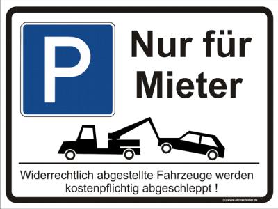 Parkplatzschild Parken - Nur für Mieter