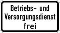 Zusatzzeichen Betriebs- und Versorgungsdienst frei 1026-39