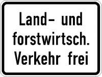 Zusatzzeichen land- und forstwirtschaftlicher Verkehr frei 1026-38
