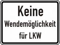 Warn/Hinweisschild Keine Wendemöglichkeit für LKW W3