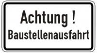 Warn/Hinweisschild Achtung Baustellenausfahrt W5
