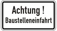 Warn/Hinweisschild Achtung Baustelleneinfahrt W6