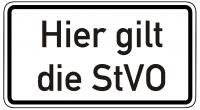Warn/Hinweisschild Hier gilt die StVO W7
