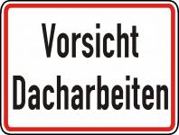Warn/Hinweisschild Vorsicht Dacharbeiten W15