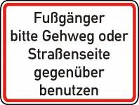 Warn/Hinweisschild Fußgänger anderen Gehweg/Straßenseite W16