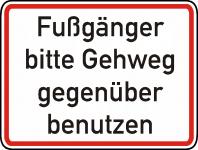 Warn/Hinweisschild Fußgänger anderen Gehweg W17