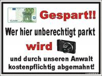 Parkplatzschild  Parkverbot 100 Euro gespart