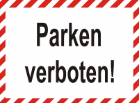 Parkverbotsschild Parken verboten mit Warnbalken