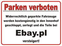 Parkplatzschild lustiges Parkverbot zerlegt - versteigert auf ebay